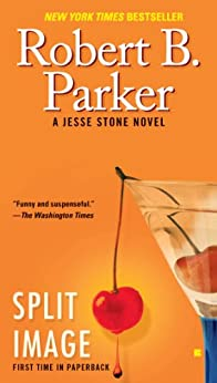 Split Image (Jesse Stone Novels) by [Parker, Robert B.]