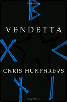 Amazon.com: Vendetta (The Runestone Saga, Book 2) (9780375832932): Chris Humphreys: Books