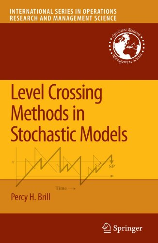Level Crossing Methods in Stochastic Models (International Series in Operations Research & Management Science) by Springer