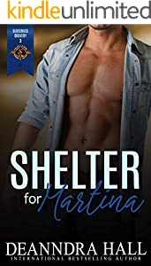 Shelter for Martina (Police and Fire: Operation Alpha) (Bluegrass Bravery Book 3)