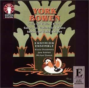 Bowen: Suite for Violin & Piano; Sonata for Violincello & Piano; Sonata for Violin & Piano; Chamber Music