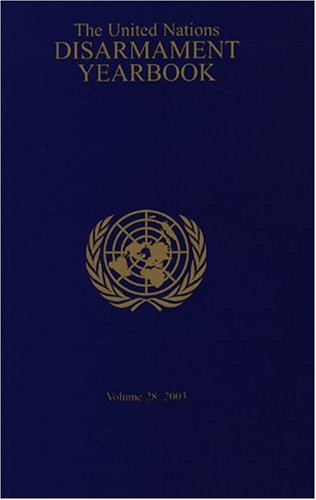 United Nations Disarmament Yearbook 2003