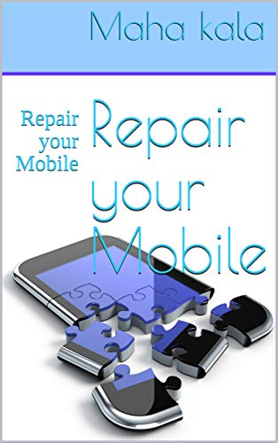 Amazon com: Repair your Mobile: Repair your Mobile (part 1) eBook