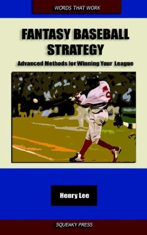 Fantasy Baseball Strategy Advanced Methods