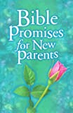 Bible Promises for New Parents, Lawrence Kimbrough, 0805427384