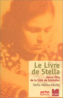Le livre de Stella, Jeune fille de la liste de Schindler par Müller-Madej