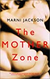 img - for The Mother Zone book / textbook / text book