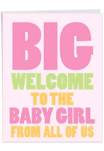 - Big New Baby Girl - Baby From All of Us Card with Envelope (Letterhead 8.5 x 11 Inch) - With an oversized message for the new baby J6855BBG-US