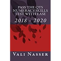 Pass the QTS Numeracy Skills Test with Ease: 2018 - 2020