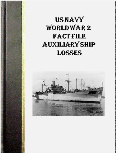 US NAVY World War 2 Fact File Auxiliary Ship ()