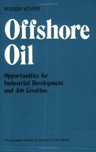 Offshore Oil: Opportunities for Industrial Development and Job Creation
