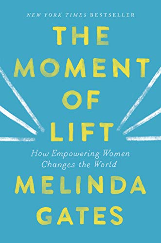 The Moment of Lift: How Empowering Women Changes the World (Best Writing System In The World)