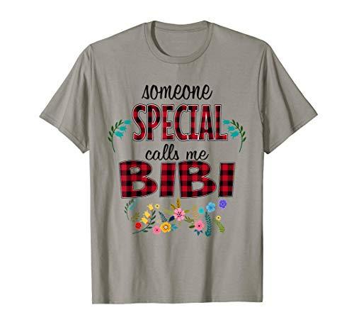 Someone special calls me Bibi Tshirt (Calls Special Someone)