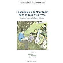 Causeries sur la mauritanie dans la cour