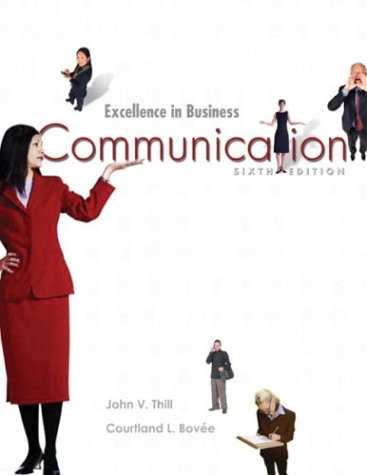 Excellence In Business Communication (6th Edition)