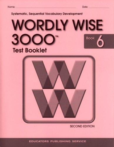 WORDLY WISE 3000 BOOK 6 TEST BOOK 9780838829363