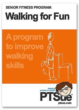 Senior Fitness - Walking For Fun Program - Senior Exercise - Physical Therapy - PTSue