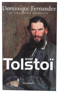 Avec Tolstoï, Fernandez, Dominique