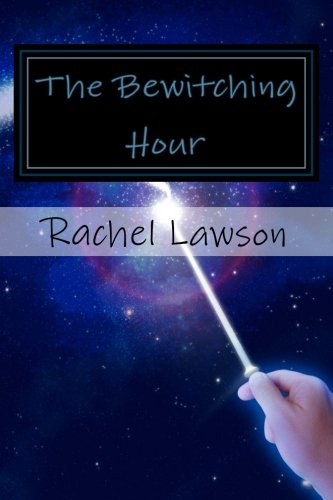 The Bewitching Hour: more poems by