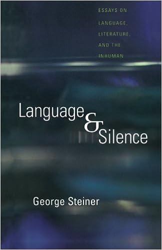 language and silence essays on language literature and the  language and silence essays on language literature and the inhuman george steiner 9780300074710 amazon com books