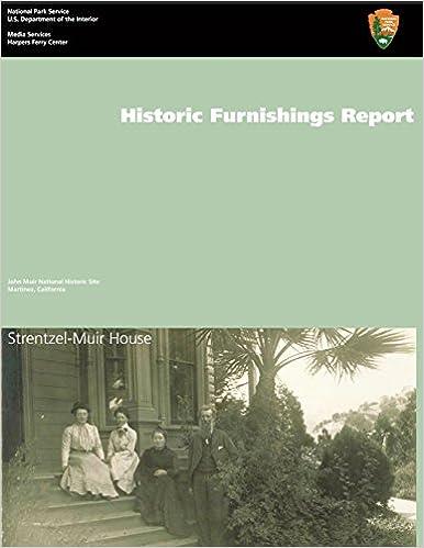Strentzel-Muir House Historic Structure Report