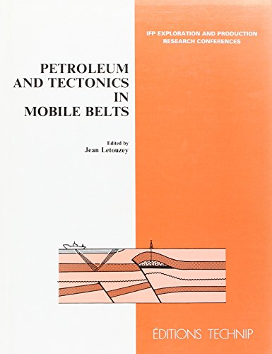 Petroleum and Tectonics in Mobile Belts: Proceedings of the 4th Ifp Exploration and Production Research Conference, Held