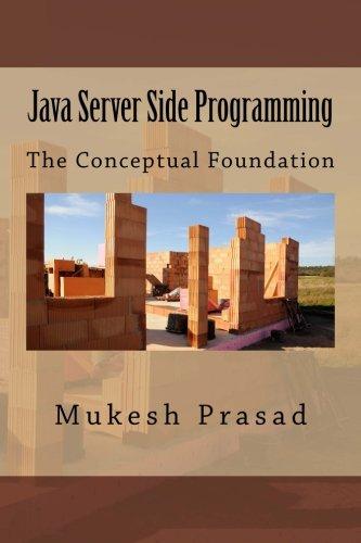 Java Server Side Programming: The Conceptual Foundation (Java Server Side Programming compare prices)