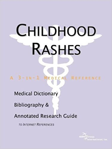 Childhood Rashes - A Medical Dictionary, Bibliography, and