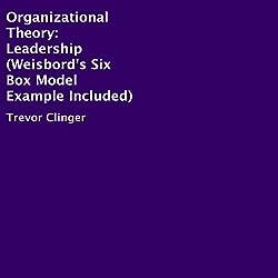 Organizational Theory: Leadership