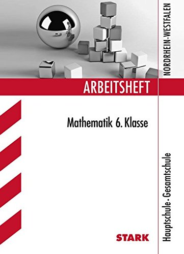 Arbeitsheft Hauptschule - Mathematik 6. Klasse - NRW