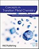 Concepts in Transition Metal Chemistry 9781849730600