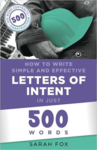 How To Write Simple And Effective Letters Of Intent In Just 500