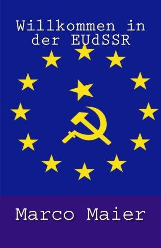 Willkommen in der EUdSSR