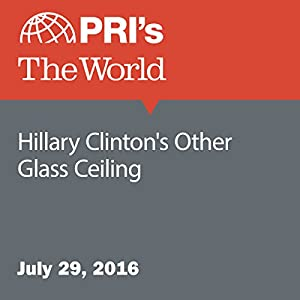 Hillary Clinton's Other Glass Ceiling