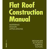 Flat Roof Construction Manual