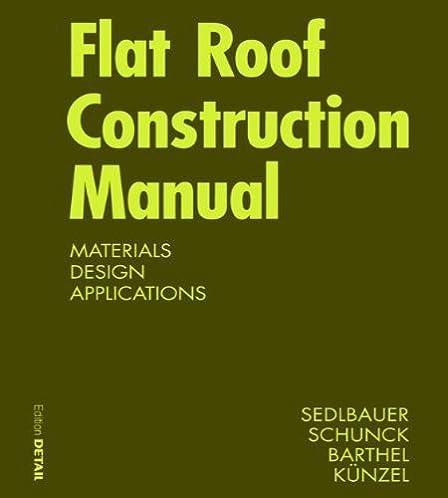 flat roof construction manual konstruktionsatlanten klaus rh amazon com Architectural Facades Facade Systems