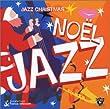 Jazz Christmas: Noel Jazz