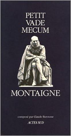 Livres gratuits en ligne Petit Vade-Mecum Montaigne pdf, epub ebook