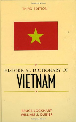 Historical Dictionary of Vietnam (Historical Dictionaries of Asia, Oceania, and the Middle East) by Scarecrow Press