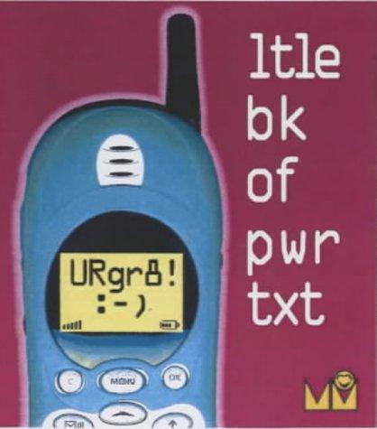 URgr8: Ltle Bk of Pwr Txt