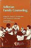 Adlerian Family Counseling, Oscar Christensen, Thomas G. Schramski, 0932796168