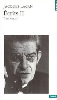 Ecrits, tome 2 par Jacques Lacan