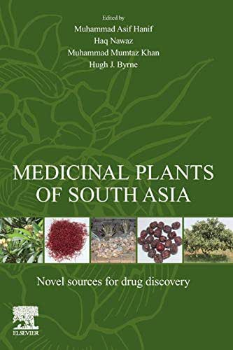 Medicinal Plants of South Asia: Novel Sources for Drug Discovery