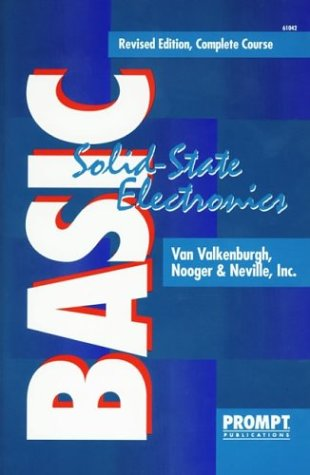 Basic Solid-State Electronics, Complete Course (5 Vols. in 1)