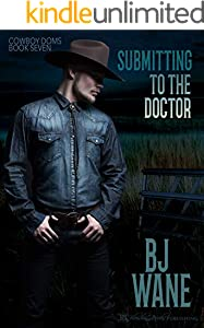 Submitting to the Doctor (Cowboy Doms Book 7)