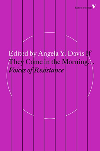 : If They Come in the Morning...: Voices of Resistance (Radical Thinkers)