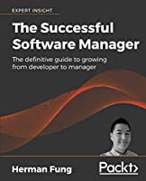 The Successful Software Manager Front Cover