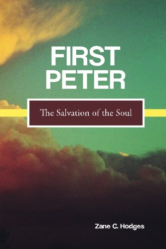 First Peter: The Salvation of the Soul