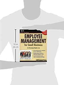 Employee Management for Small Business: Find and keep the best employees for your small business. (101 for Small Business) by Self-Counsel Press, Inc.