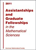 Assistantships and Graduate Fellowships in the Mathematical Sciences 2011, American Mathematical Society, 0821868977
